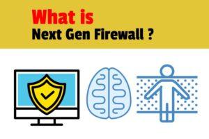 What is NextGen Firewall ?