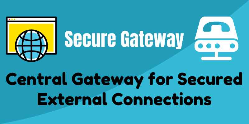 Secure Gateway Solution